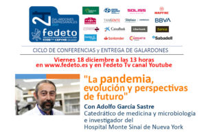 «La pandemia, evolución y perspectivas de futuro»
