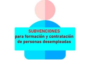 Subvenciones para la formación e inserción laboral de personas desempleadas